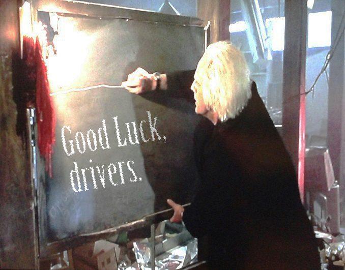 good luck drivers.jpg