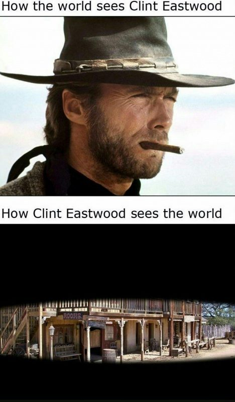how-clint-eastwood-sees-the-world.jpg