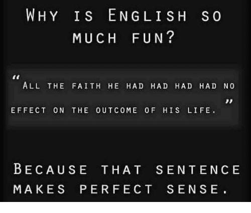 why-is-en-gli-sh-s-o-much-fun-all-5475227.png
