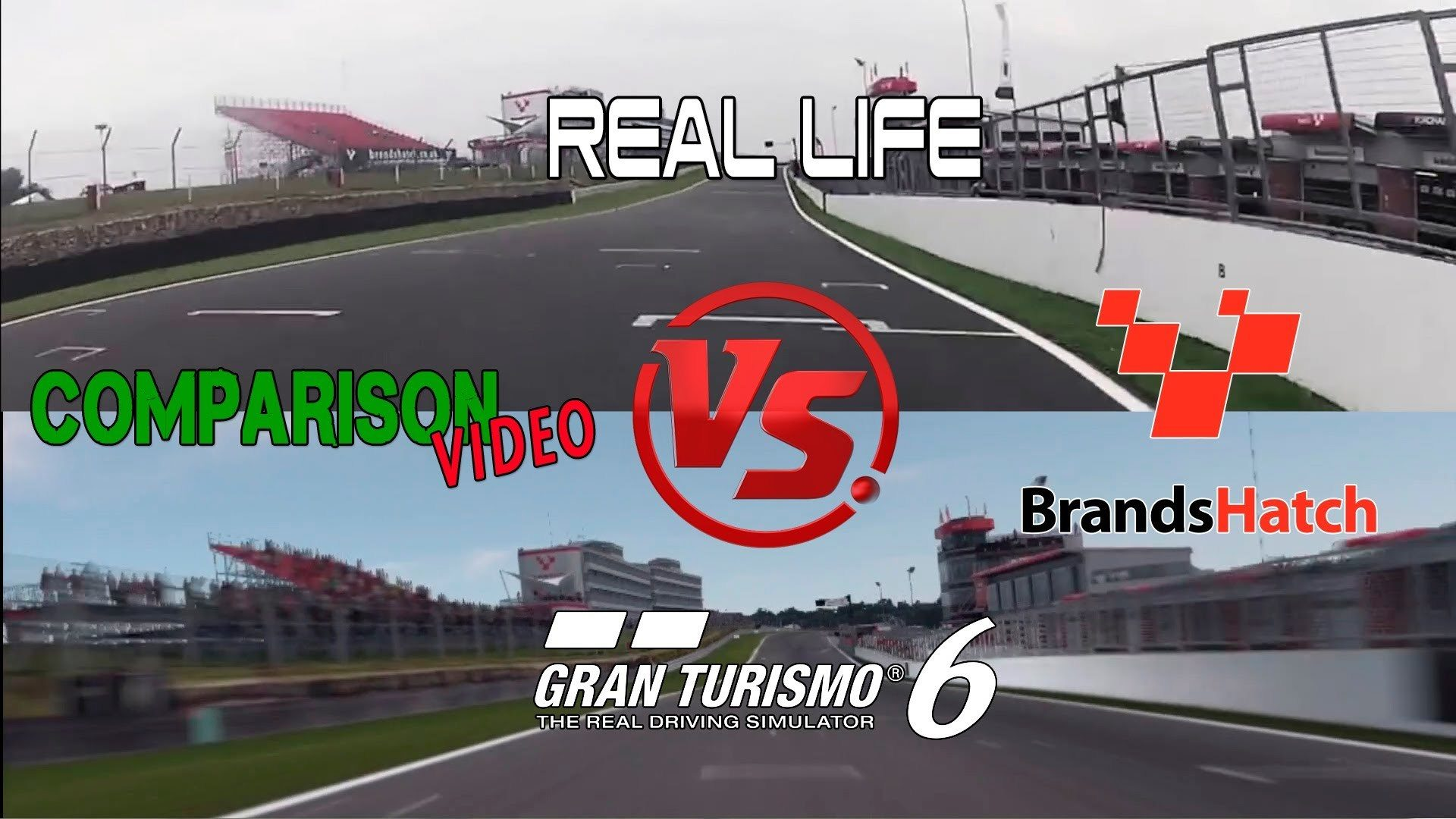 Gran Turismo 6 Vs Real Life Brands Hatch Video