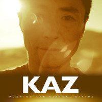 kaz-pushing-virtual-divide